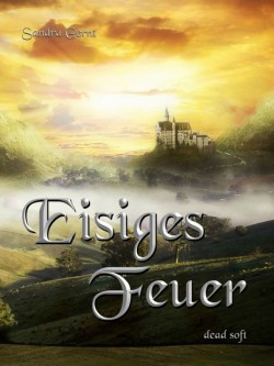 Eisiges Feuer