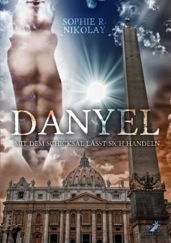 Danyel - Mit dem Schicksal lässt sich handeln