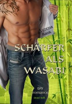 Schärfer als Wasabi