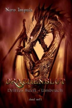 Drachenblut 3. Buch - Umbruch