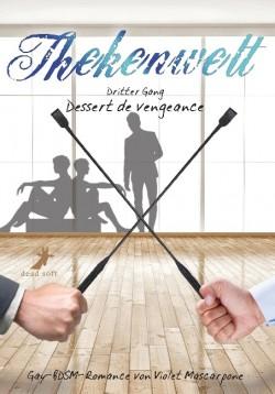 Thekenwelt - Dritter Gang: Dessert de
