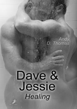 Dave & Jessie: Healing