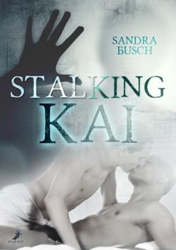 Stalking Kai