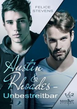 Austin & Rhoades - Unbestreitbar