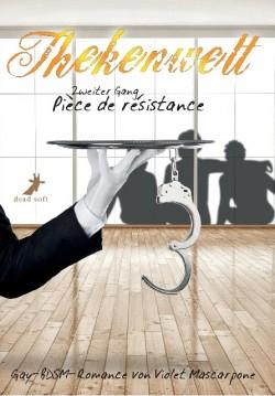 Thekenwelt - Zweiter Gang: Pièce de résistance