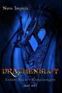 Drachenblut 1. Buch - Kreuzungen