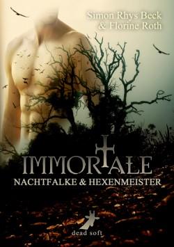 Immortale - Nachtfalke & Hexenmeister