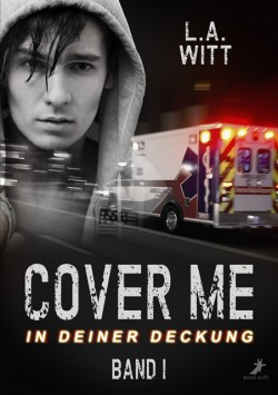Cover me - In deiner Deckung