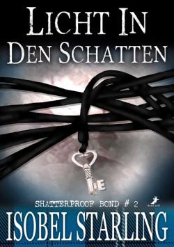 Licht in den Schatten (Shatterproof Bond 2)
