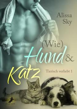 (Wie) Hund & Katz