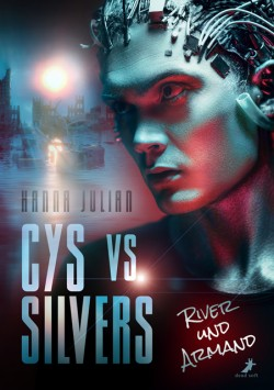 Cys vs. Silvers - River und Armand