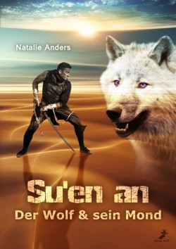 Su'en an - Der Wolf und sein Mond