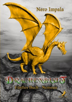 Drachenblut 5. Buch - Nemesis